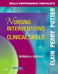 Skills Performance Checklists for Nursing Interventions & Clinical Skills