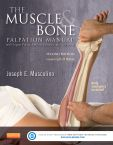 The Muscle and Bone Palpation Manual with Trigger Points, Referral Patterns and Stretching