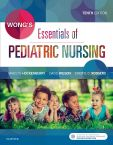 Wong's Essentials of Pediatric Nursing