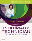 Workbook and Lab Manual for Mosby's Pharmacy Technician