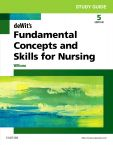Study Guide for deWit's Fundamental Concepts and Skills for Nursing