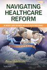 Navigating Healthcare Reform