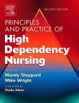 Principles and Practice of High Dependency Nursing E-Book
