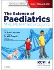 The Science of Paediatrics: MRCPCH Mastercourse