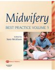 Midwifery: Best Practice Volume 5